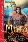 Taming a Wild Mate (Rough River Coyotes #9)