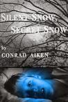 Silent Snow, Secret Snow