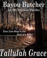 Bayou Butcher (SSCD Thriller #3)