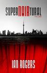 SuperNOIRtural Tales