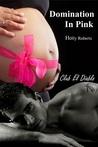 Domination in Pink (Club El Diablo #4)