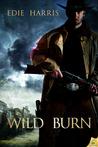 Wild Burn (Wild State, #1)