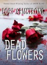 Dead Flowers (PI Julie Collins)