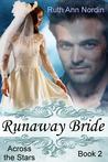 Runaway Bride (Across the Stars, #2)