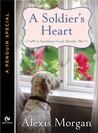 A Soldier's Heart (Snowberry Creek, #0.5)