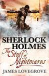 Sherlock Holmes: The Stuff of Nightmares