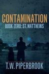 St. Matthews (Contamination, #0)