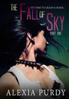 The Fall of Sky: Part One