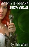 Jenala (The Swords of Gregara, #1)