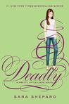 Deadly (Pretty Little Liars #14)