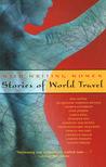 Wild Writing Women: Stories of World Travel