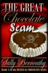 The Great Chocolate Scam (Death by Chocolate #3)
