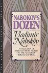 Nabokov's Dozen: A Collection of Thirteen Stories (Anchor Literary Library)