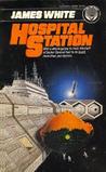 Hospital Station (Sector General, #1)