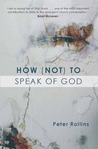 How (Not) to Speak of God: Marks of the Emerging Church