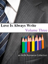 Love Is Always Write: Volume Three