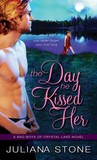 The Day He Kissed Her (Bad Boys of Crystal Lake, #3)