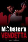 Mobster's Vendetta (Mobster, #3)