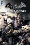 Batman: Arkham Unhinged, Vol. 2