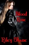 Blood Rose (Realm of Nine, #1)