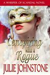 Conspiring with a Rogue (Whisper of Scandal, #2)