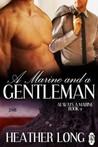 A Marine and a Gentleman (Always a Marine, #9)