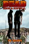 Siege & Survival (Dead, #5)