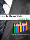 Love Is Always Write: Volume Ten