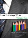 Love Is Always Write: Volume Ten