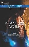 Phantom Wolf (Phoenix Force, #2)