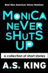 Monica Never Shuts Up