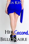 Her Second Billionaire (Her Billionaires, #2)