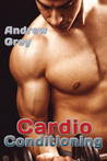 Cardio Conditioning (Work Out, #7)