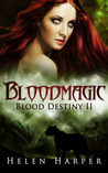 Bloodmagic (Blood Destiny, #2)