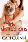 Dirty Distractions (Afternoon Delight, #1)