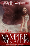 Vampire Ever After (Blood and Snow, #12)