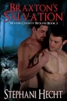 Braxton's Salvation (Wayne County Wolves #3)