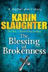 The Blessing of Brokenness