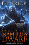 Revenge of the Lich (Legends of the Nameless Dwarf, #3)