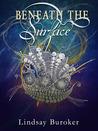 Beneath the Surface (The Emperor's Edge, #5.5)