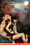 Two Plus One (Dragon Down Under, #2)