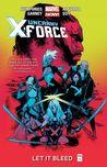 Uncanny X-Force, Volume 1: Let It Bleed