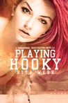 Playing Hooky (Paranormal Investigations, #1)