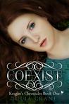 Coexist (Keegan's Chronicles, #1)