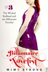 The Wicked Redhead and the Billionaire Novelist (Billionaire Novelist #3)