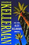 The First Alex Delaware Omnibus (Alex Delaware, #1-2)