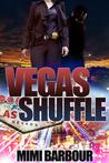 Vegas Shuffle (Vegas, #3)