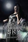 A Radiant Sky (A Beautiful Dark, #3)