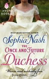 The Once and Future Duchess (Royal Entourage, #4)