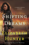 Shifting Dreams (Cambio Springs, #1)